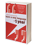 How to successfually learn a new langauge in 1 year